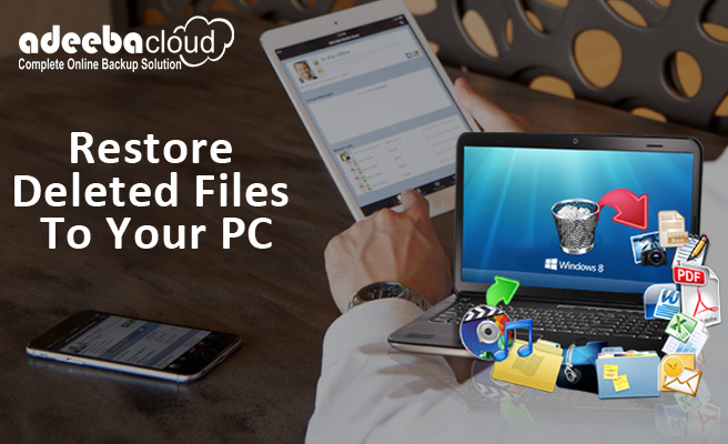 Restore Deleted Files To Your PC